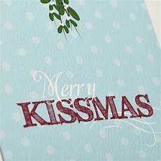 merry kissmas christmas card by bonnie blackbird notonthehighstreet com