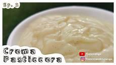 crema pasticcera lucida crema pasticcera facile e veloce come renderla cremosa lucida e senza grumi youtube