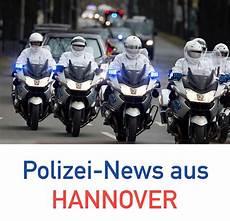 Aktuelle Nachrichten Hannover - polizei nachrichten aus hannover vom 6 august 2019