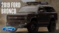 2019 ford bronco images 2019 ford bronco