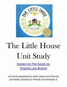 the little house by virginia lee burton lesson plans the little house unit study lessons lapbook printables