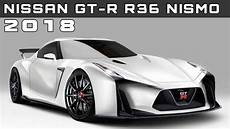 Nissan Gtr Nismo 2018 - 2018 nissan gt r r36 nismo review rendered price specs