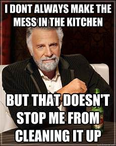 Clean Kitchen Memes by 10 Cleaning Memes That Prove You Aren T Alone The
