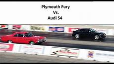 plymouth fury modded audi s4 quarter mile race youtube