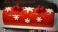 Recette De B 251 Che De No 235 L Aux Fruits Rouges Et 224 La Vanille