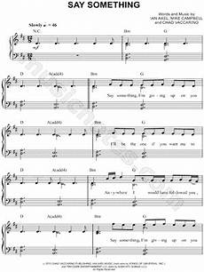 a great big world quot say something quot sheet music easy piano download print piano pop