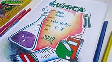 caratula cuaderno de quimica caratulas facil y bonitas youtube