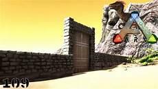 Ark Survival Evolved 109 Der Bau Der Berliner Mauer