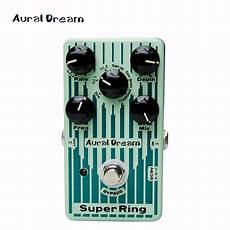 new guitar pedal new guitar pedal aural ring digital pedal with vibrato function in guitar parts