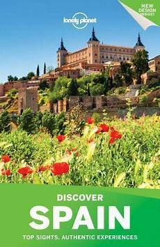 booktopia discover spain lonely planet travel guide travel guide ser discover spain by sally davies