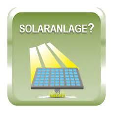 lohnt sich solaranlage lohnt sich eine solaranlage 2019 was lohnt sich