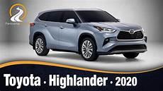 toyota highlander 2020 primeras im 225 genes e informaci 243 n
