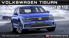 tiguan 2019 änderungen 2019 volkswagen tiguan review rendered price specs release