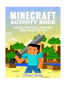 minecraft activity book 100 awesome pages with hours of fun minecraft coloring book pages