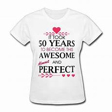 womens 50th birthday gifts for all took 50 years printing