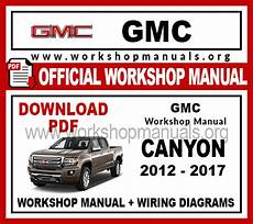 how to download repair manuals 2009 gmc canyon spare parts catalogs gmc canyon workshop repair manual workshop manuals
