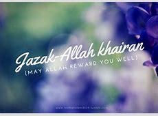 Jazakallah khairan   Islamic quotes, Muslim quotes, Simple