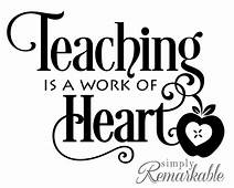 Teaching Is A Work Of Heart  Decal Size 525 X 37