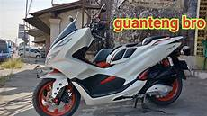 Motor Pcx Modifikasi by Modifikasi New Honda Pcx Lokal Putih Paus Guanteng Bro