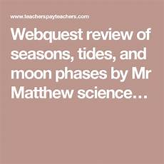 seasons worksheets for 8th grade 14804 webquest review of seasons tides and moon phases moon phases middle school science