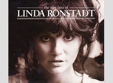 linda ronstadt best albums,best of linda ronstadt youtube,linda ronstadt cd