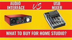 usb audio interface vs mixer audio interface vs usb mixer for home studio what should you buy