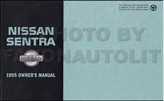 automotive repair manual 1993 nissan sentra user handbook 1995 nissan sentra owner s manual original
