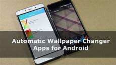 android wallpaper that changes with what is the top 3 automatic android wallpaper changer apps guiding