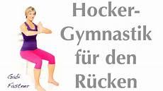 übungen ohne geräte 18 min r 252 ckengymnastik auf dem hocker