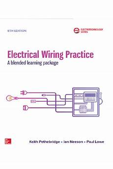 electrical wiring practice 8th edition blended learning package print digital educational