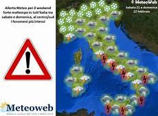 Allerta Meteo Focus Sul Maltempo Weekend Fenomeni