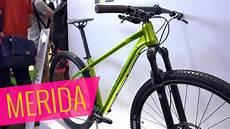 fahrrad neuheiten 2017 eurobike 2017 merida big seven one forty one sixty