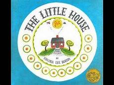the little house by virginia lee burton lesson plans the little house children s book read aloud written by