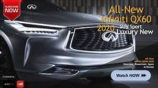 new infiniti suv 2020 the 2020 infiniti qx60 all new suv luxury sport