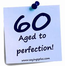 60th birthday sayings quotes and greetings