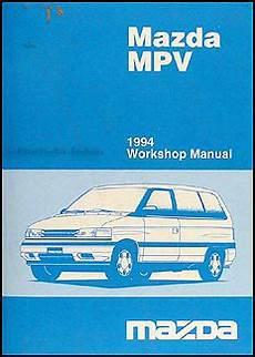 auto repair manual free download 1994 mazda b series plus auto manual 1994 mazda mpv repair shop manual original
