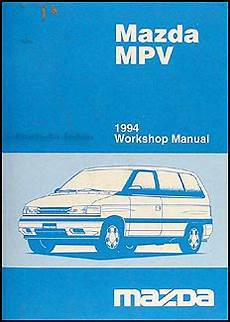 service and repair manuals 1993 mazda mpv electronic throttle control 1994 mazda mpv repair shop manual original