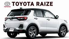 toyota upcoming suv 2020 2020 toyota raize official launch date price mileage