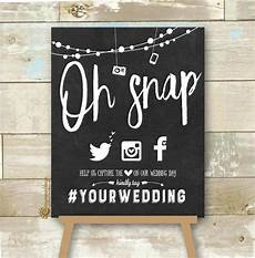 personalized oh snap social media wedding sign chalkboard hashtag wedding sign hashtag