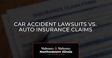 car lawsuits vs auto insurance claims mahoney