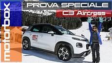 Citroen C3 Aircross In Montagna Senza Il 4x4 Dove Si