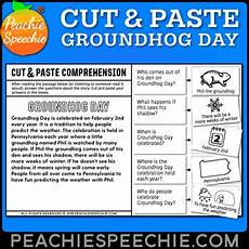 cut and paste comprehension groundhog day story by peachie speechie