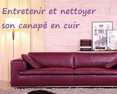 nettoyer canapé cuir comment entretenir et nettoyer canap 233 cuir topdeco pro