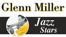 best of big band swing glenn miller big band swing