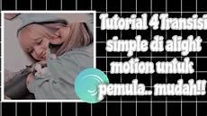 Tutorial Transisi Mudah Dan Simple Untuk Editor Pemula Di