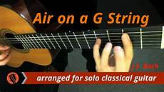 Air On A G String Bwv 1068 Classical Guitar Original