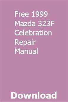 old car manuals online 1999 ford escort windshield wipe control free 1999 mazda 323f celebration repair manual repair manuals manual mazda