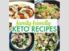 25 Easy Keto Diet Recipes The Whole Family Will Love