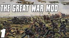 the great war the great war mod hearts of iron 4 mod part 1