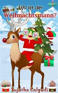 weihnachten bilderbuch wo ist der weihnachtsmann
